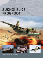 Air Vanguard: Sukhoi Su25 Frogfoot Osprey Books