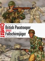 Combat: British Paratroopers vs Fallschirmjager Mediterranean 1942-43 Osprey Books