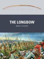 Weapon: Longbow Osprey Books