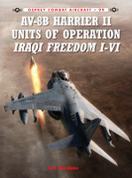 Combat Aircraft: AV8B Harrier II Units of OIF I-VI Osprey Books