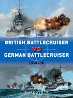 Duel: British Battlecruiser vs German Battlecruiser 1914-16 Osprey Books