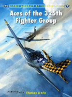 Aircraft of the Aces: Aces of the 325th Fighter Group Osprey Books