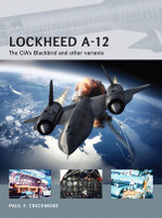 Air Vanguard: Lockheed A12 The CIA's Blackbird & Other Variants Osprey Books