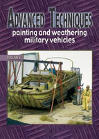 Advanced Techniques 6: Painting & Weathering Military Vehicles Auriga Publishing