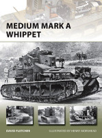 Vanguard: Medium Mark A Whippet Osprey Books