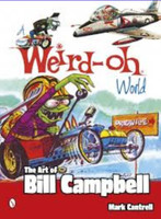 A Weird-Oh World: The Art of Bill Campbell Schiffer Books