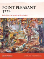 Campaign: Point Pleasant 1774 Prelude to the American Revolution Osprey Books