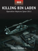 Raid: Killing Bin Laden Operation Neptune Spear 2011 Osprey Books