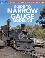 Model Railroaders's Guide to Narrow Gauge Modeling Book Kalmbach Books