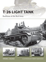 Vanguard: T26 Light Tank Backbone of the Red Army Osprey Books