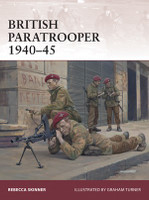 Warrior: British Paratrooper 1940-45 Osprey Books
