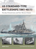 Vanguard: US Standard-Type Battleships 1941-45 (1) Nevada, Pennsylvania & New Mexico Classes Osprey Books
