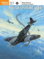Aircraft of the Aces: Polish Spitfire Aces Osprey Books