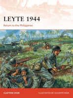 Campaign: Leyte 1944 Return to the Phillippines Osprey Books