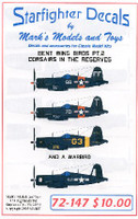 Corsairs in the Reserves Bent Wing Birds Pt.2 & A Warbird 1/72 Starfighter Decals