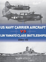 Duel: US Navy Carrier Aircraft vs IJN Yamato Class Battleships Pacific Theater 1944-45 Osprey Books