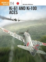 Aircraft of the Aces: Ki61 & Ki100 Aces Osprey Books