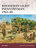 Warrior: Rhodesian Light Infantryman 1961-80 Osprey Books