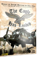 Armour & Aircraft Dioramas: The Eagle Has Landed Book AK Interactive