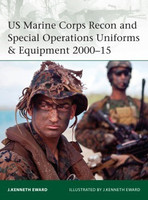 Elite: US Marine Corps Recon & Special Operations Uniforms & Equipment 2000-15 Osprey Books