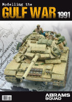 Abrams Squad: Modelling the Gulf War PLA Editions