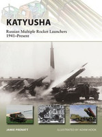 Vanguard: Katyusha Russian Multiple Rocket Launchers 1941-Present Osprey Books