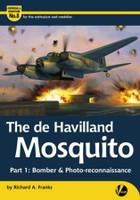 Airframe & Miniature 8: The DeHavilland Mosquito Part 1 Bomber & Photo Recon Valiant Wings Books
