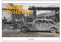 Rare Wheels Vol.1: A Pictorial Journey of Lesser-Known Soft-Skins 1943-45 (Hardback) Canfora Publishing