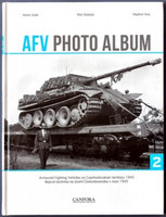 AFV Photo Album Vol.2: Armoured Fighting Vehicle on Czechoslovakian Territory 1945 (Hardback) Canfora Publishing
