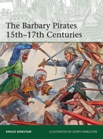 Elite: The Barbary Pirates 15th-17th Centuries Osprey Books