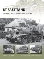 Vanguard: BT Fast Track The Red Army's Cavalry Tank 1931-45 Osprey Books