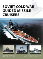 Vanguard: Soviet Cold War Guided Missile Cruisers Osprey Publishing
