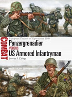 Combat: Panzergrenadier vs US Armored Infantryman European Theater of Operations 1944 Osprey Publishing