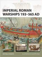 Vanguard: Imperial Roman Warships 193-565AD Osprey Books