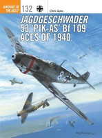 Aircraft of the Aces: Jagdgeschwander 53 Pik-As Bf109 Aces of 1940 Osprey Books