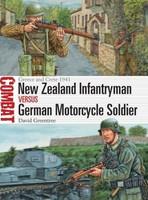 Combat: New Zealand Infantryman vs German Motorcycle Soldier Greece & Crete 1941 Osprey Books