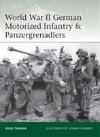 Elite: World War II German Motorized Infantry & Panzergrenadiers Vanguard: British Destroyers 1939-45 Pre-War Classes