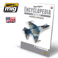 Encyclopedia of Aircraft Modeling Volume 6: F-16 Aggressor AMMO of Mig Jimenez