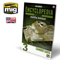 Encyclopedia of Armor Modelling Techniques Volume 3: Camouflages AMMO of Mig Jimenez