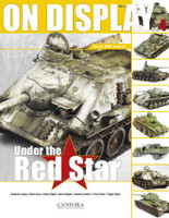 On Display Vol.4: Under the Red Star Soviet WWII Vehicles Canfora Publishing