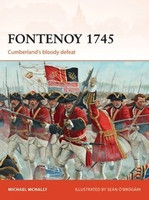 Campaign: Fontenoy 1745 Cumberland's Bloody Defeat Osprey Publishing