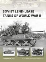 Vanguard: Soviet Lend-Lease Tanks of World War II Osprey Books