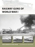 Vanguard: Railway Guns of World War I Osprey Publishing