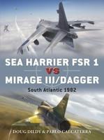Duel: Sea Harrier FSR1 vs Mirage III/Dagger South Atlantic 1982 Osprey Publishing