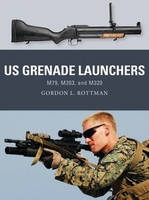 Weapon: US Grenade Launchers Osprey Books