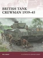 Warrior: British Tank Crewman 1939-45 Osprey Publishing