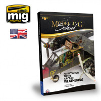 Modelling School: An Initiation to Aircraft Weathering (Book) AMMO of Mig Jimenez