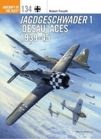 Aircraft of the Aces: Jagdgeschwader 1 'Oesau' Aces 1939-45 Osprey Books