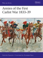Men at Arms: Armies of the First Carlist War 1833-39 Osprey Books