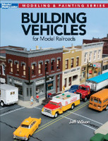 Building Vehicles for Model Railroads Kalmbach